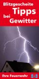 Blitzgescheite Tipps bei Gewitter
